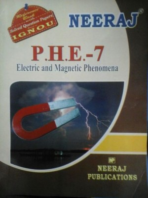 IGNOU PHE07 Electric and Magnetic Phenomena in English