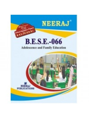 IGNOU : BESE-066 Adolescence & Family Education (ENGLISH)