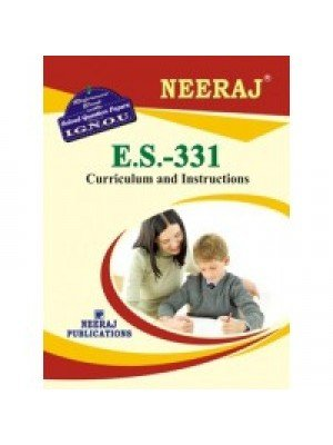 ES-331 Curriculum And Instructions - IGNOU Guide Book For ES331 - English Medium