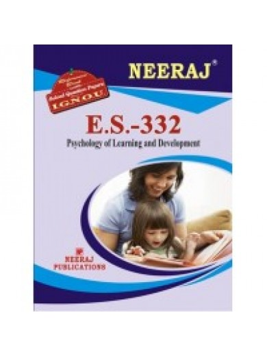 ES-332 Psychology Of Development And Learning - IGNOU Guide Book For ES332 - English Medium