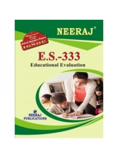 IGNOU : ES - 333 Educational Evaluation (ENGLISH)