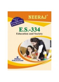 IGNOU : ES - 334 Education And Society (ENGLISH)
