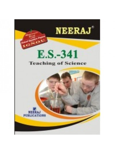 ES- 341 Teaching Of Science - IGNOU Guide Book For ES341 - English Medium