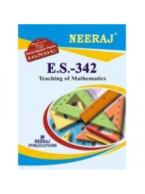 ES-342 Teaching Of Mathematics - IGNOU Guide Book For ES342 - English Medium