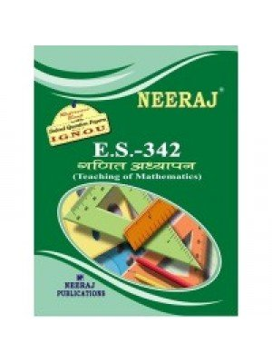 ES-342 Teaching Of Mathematics - IGNOU Guide Book For ES342 - Hindi Medium