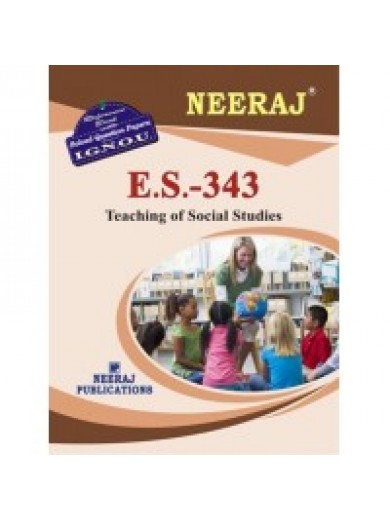 ES-343 Teaching Of Social Science - IGNOU Guide Book For ES343 - English Medium