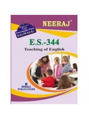 ES-344 Teaching Of English - IGNOU Guide Book For ES344 - English Medium