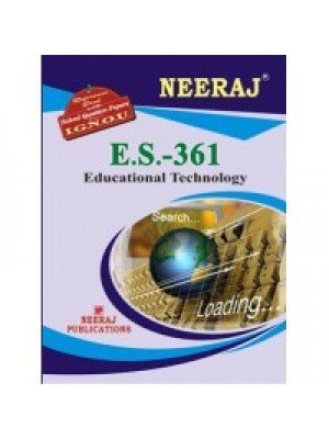 IGNOU : ES - 361 Education Technology (ENGLISH)