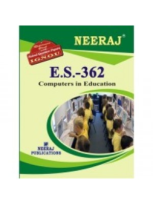 IGNOU : ES - 362 Computer In Education (ENGLISH)