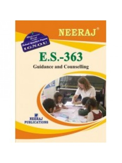 ES-363 Guidance And Counselling - IGNOU Guide Book For ES363 - English Medium