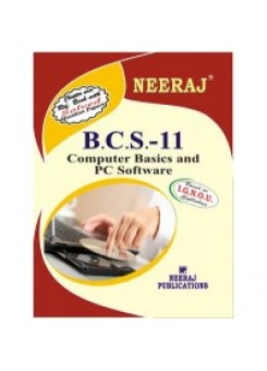 IGNOU BCA BCS-011 Computer Basic and PC Software