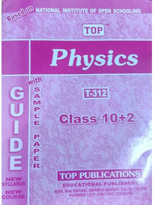 NIOS Guide N -312 Physics Class-XII  (ENGLISH MEDIUM) - TOP Pulication