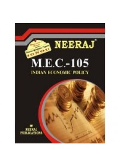 NEERAJ : MEC - 105 INDIAN ECONOMIC POLICY (ENGLISH)