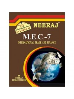 IGNOU : MEC - 007 International Trade & Finance (ENGLISH)
