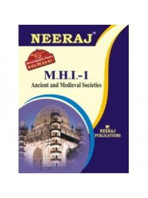 IGNOU : MHI - 1 Ancient & Medieval Socieities (ENGLISH)