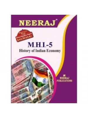 IGNOU : MHI - 5 HISTORY OF INDIAN ECONOMY (ENGLISH)