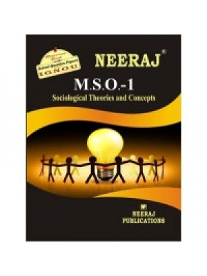 IGNOU: MSO - 001 SOCIOLOGICAL THEORIES AND CONCEPTS (ENLISH)