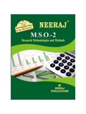 IGNOU: MSO - 002 RESEARCH APPROACHES AND METHODS (ENGLISH)