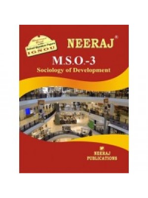 IGNOU : MSO - 003 SOCIOLOGY OF DEVELOPMENT (ENGLISH)
