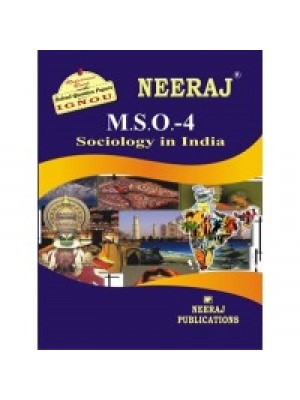 IGNOU : MSO - 004 SOCIOLOGY IN INDIA (ENGLISH)