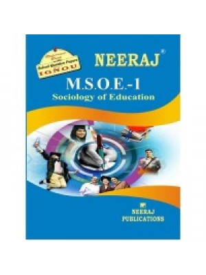 IGNOU : MSOE - 001 SOCIOLOGY IN EDUCATION (ENGLISH)