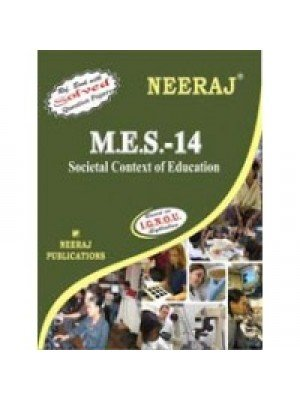 IGNOU : MES - 014 SOCIETAL CONTEXT OF EDUCATION (ENGLISH)