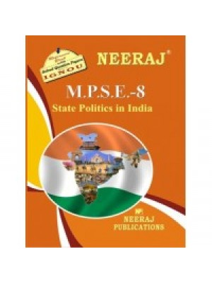 IGNOU : MPSE - 8 INDIAN STATE POLITICS (ENGLISH)