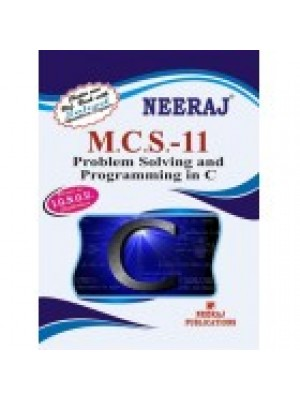 "MCS - 11 Problem Solving & Programming Through ""C"" - IGNOU Guide Book For MCS11 - English Medium"