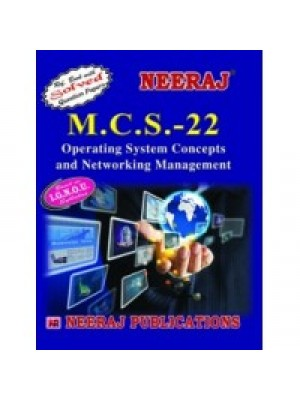 MCS- 022 Operating Concepts & Networking Management - IGNOU Guide Book For MCS22 - English Medium