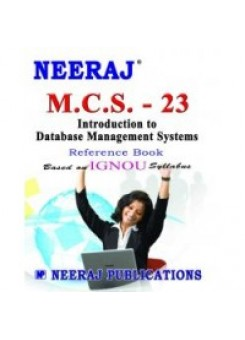 IGNOU : MCS - 023 Database Management Systems