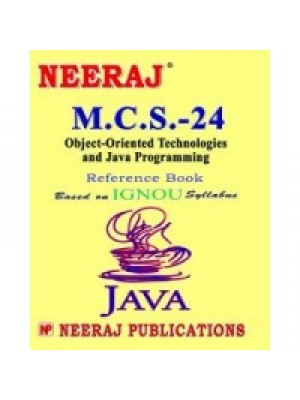 MCS - 024 Object Oriented Technologies And Java Programming - IGNOU Guide Book For MCS024 - English Medium