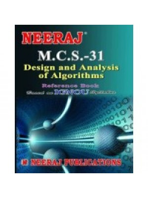 MCS - 031 Design And Analysis Of Algorithms - IGNOU Guide Book For MCS031 - English Medium
