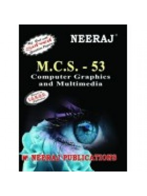 MCS - 053 Computer Graphics and Multimedia - IGNOU Guide Book For MCS053 - English Medium