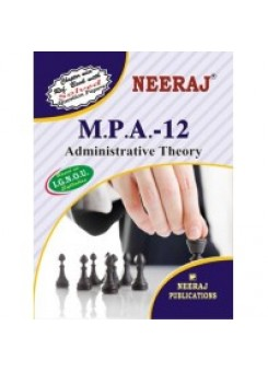 IGNOU : MPA - 12 ADMINISTRATIVE THEORY (ENGLISH)