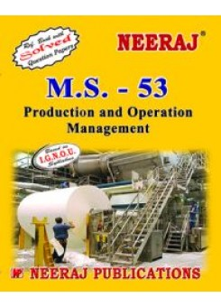 IGNOU : MS- 53 Production & Operations Management