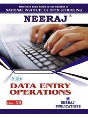 NIOS - 336 Data Entry Operators - Guide Book For Class 12th - English Medium
