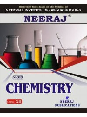 N-313 Chemistry in English Medium - NIOS 12th Class