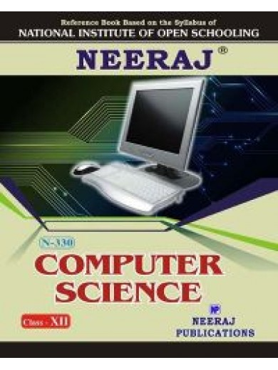 N-330 Computer Science Class 12th - NIOS Guide