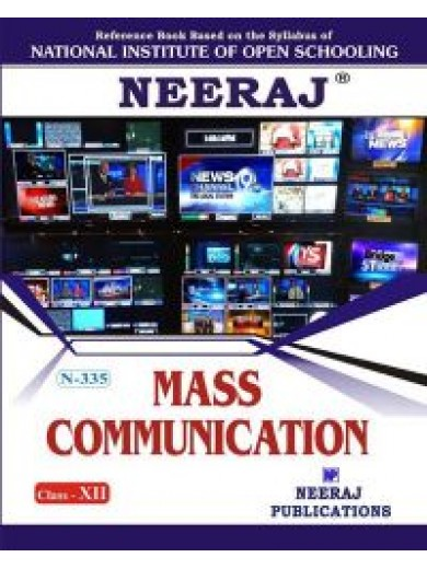NIOS - 335 Mass Communication - Guide Book For Class 12th - English Medium