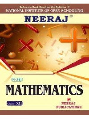 N-311 Math in English Medium for 12th Class - NIOS 2016-17 Session