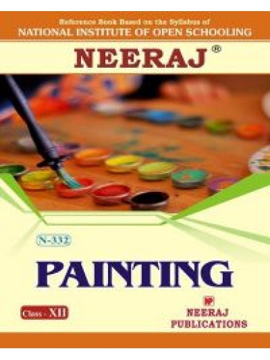 NIOS - 332 Painting - Guide Book For Class 12th - English Medium