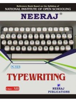 NIOS - 323 Type Writing - Guide Book For Class 12th - English Medium