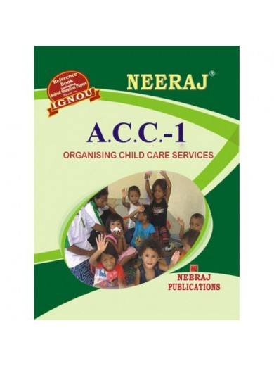 IGNOU : ACC - 1 Organising Child Care Services in English
