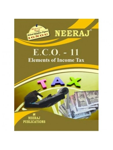 IGNOU ECO-11 Elements Of Income Tax (ENGLISH)