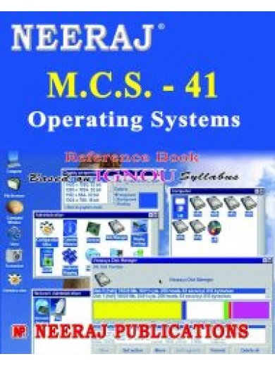 IGNOU : MCS - 041 Operating Systems