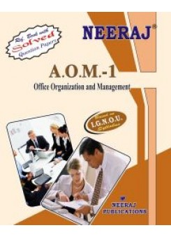 IGNOU : AOM-1 Office Organization And Management (ENGLISH)
