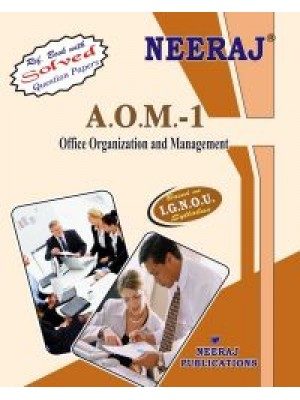 AOM1 Office Organization And Management ( IGNOU Guide Book For AOM1 ) English Medium