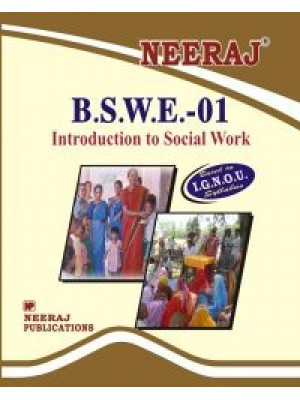 BSWE-1 Introduction To Social Work - IGNOU Guide Book For BSWE1 - English Medium