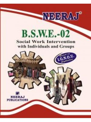 BSWE-2 Social Work Intervention With Individuals & Groups - IGNOU Guide Book For BSWE2 - English Medium