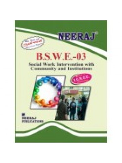 BSWE - 3  Social Work Intervention  With Community & Institutions - IGNOU Guide Book For BSWE3 - English Medium